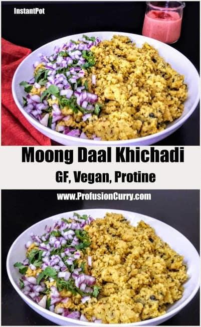 Moong Daal Khichadi-InstantPot-ProfusionCurry