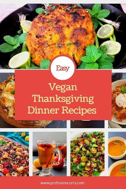 Vegan Thanksgiving Recipe Collection presented in picture collage with text overlay.