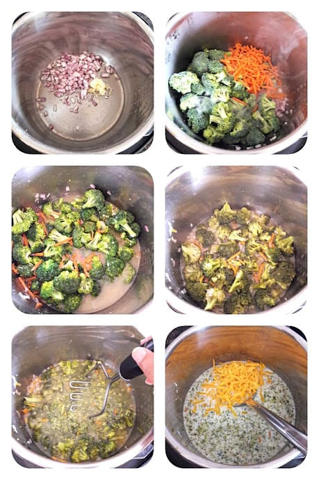 Process step collage show 6 major steps involved in making this Instant Pot Broccoli Cheddar Soup.